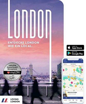 London Reiseführer: Entdecke London wie ein Local! Inkl. Insider-Tipps für 2020, U-Bahn-Karte,...