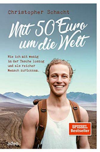 Mit 50 Euro um die Welt: Wie ich mit wenig in der...